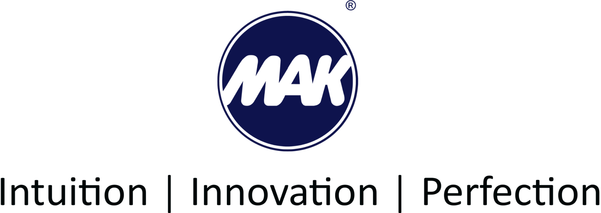 MAK – Intuition | Innovation | Perfection
